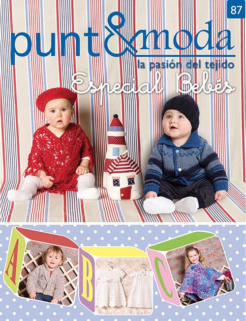 Revista Punto y Moda N°87 - Especial bebés
